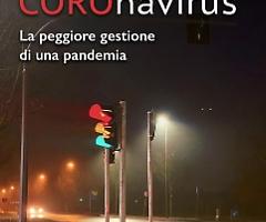 """È uscito il romanzo """"Contro il COROnavirus – La peggiore gestione di una pandemia"""", della giornalista Serenella Bettin, edito da Male Edizioni."""