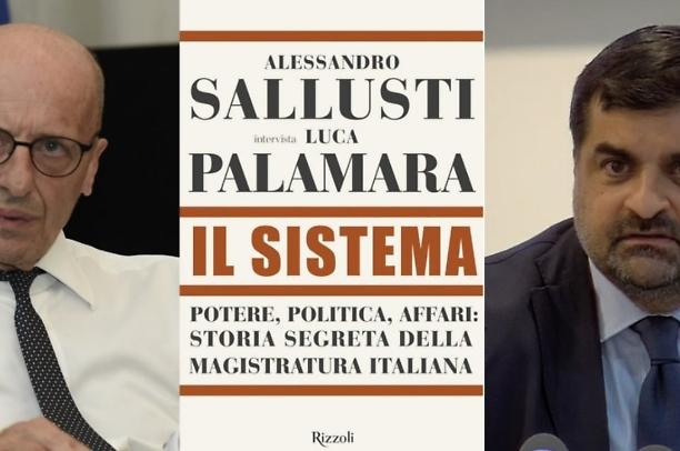 Sallusti - Palamara: IL SISTEMA